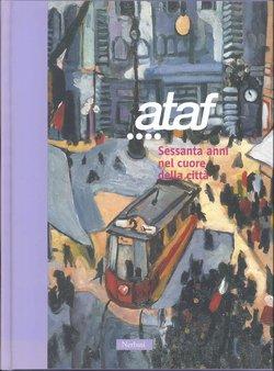 ATAF, 60 anni nel cuore della città