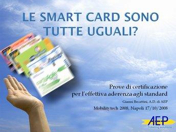 Le smart card sono tutte uguali?