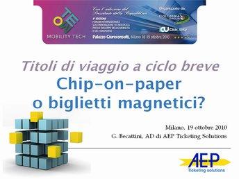 Titoli di viaggio a ciclo breve: Chip on paper o magnetici?