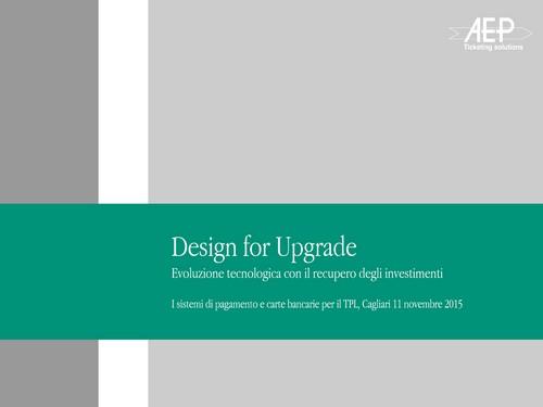 Design for Upgrade, evoluzione tecnologica con il recupero degli investimenti